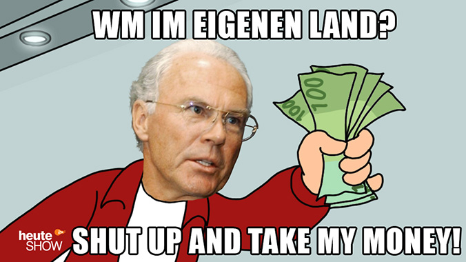 Franz Beckenbauer sagt: WM im eigenen Land? Shut up and take my money!